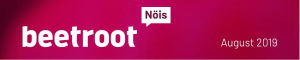 Beetroot Newsletter August 2019