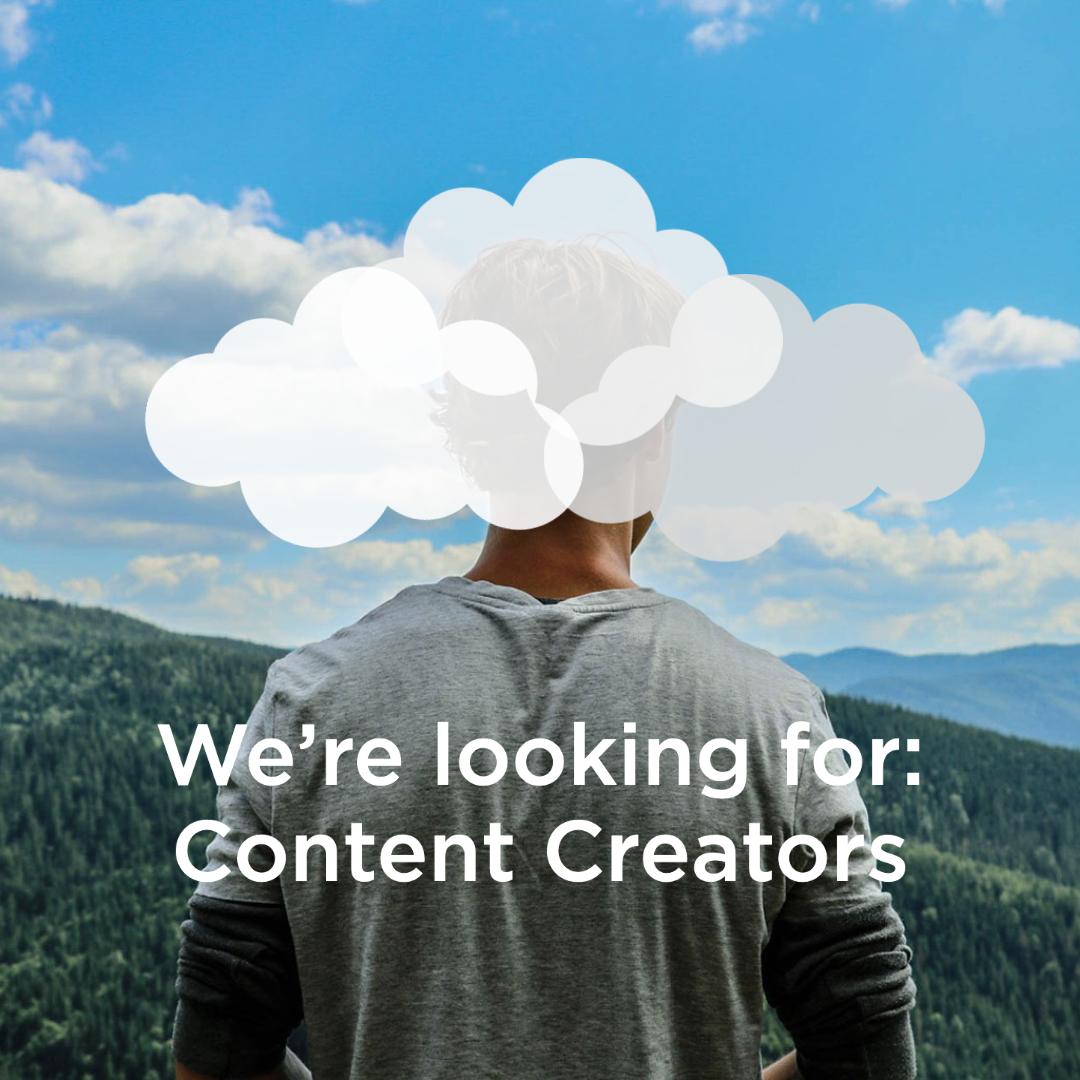 we're looking for content creators